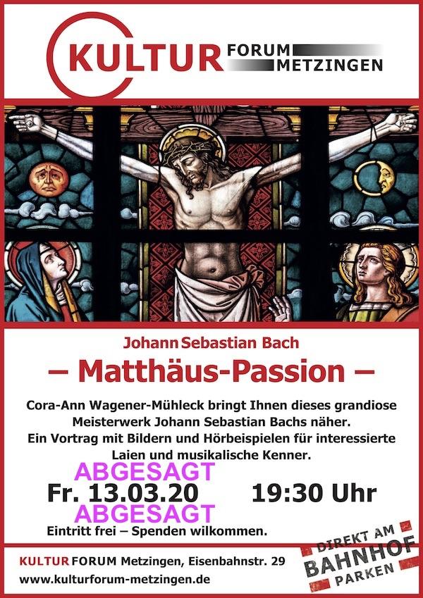 J.S. Bach: Matthäus Passion - Vortrag mit Bildern und Hörbeispielen